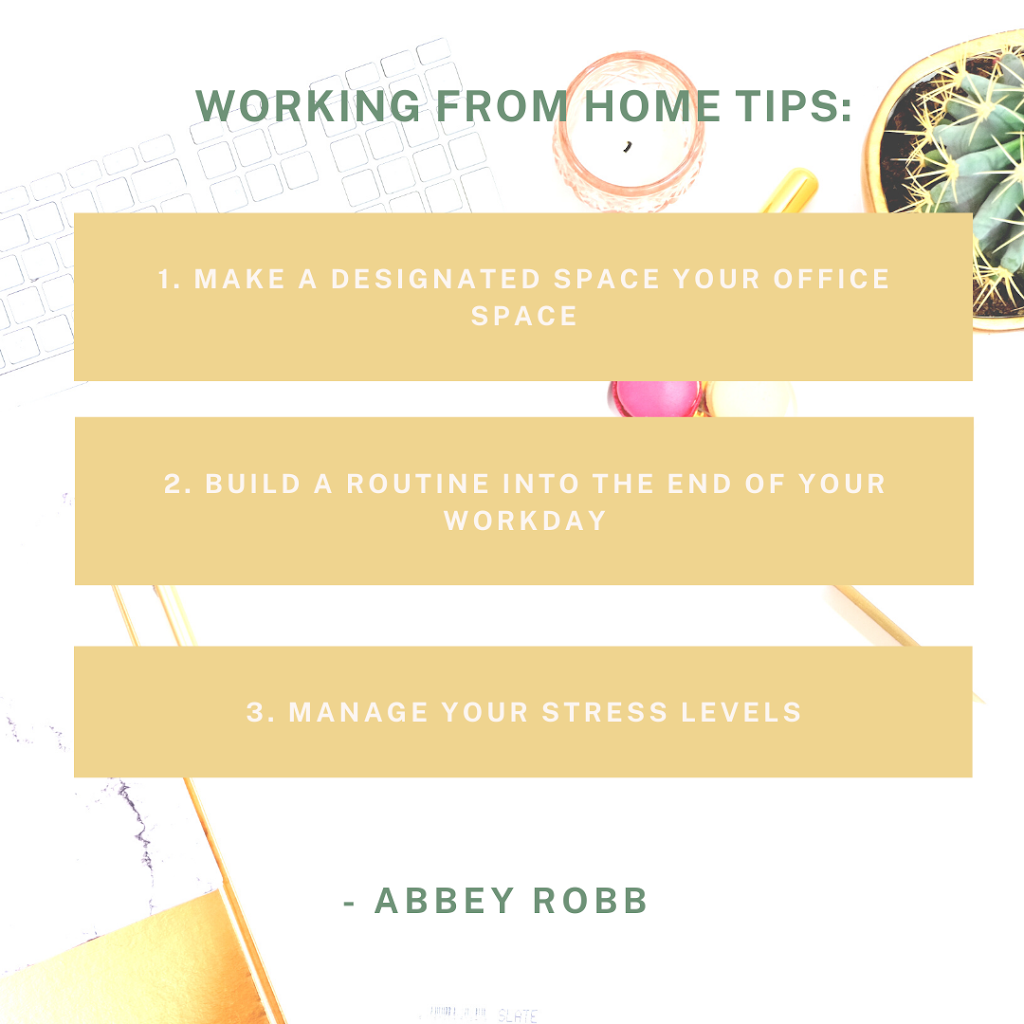 Working from home tips: Abbey Robb, www.abbeyrobbtherapies.co.uk