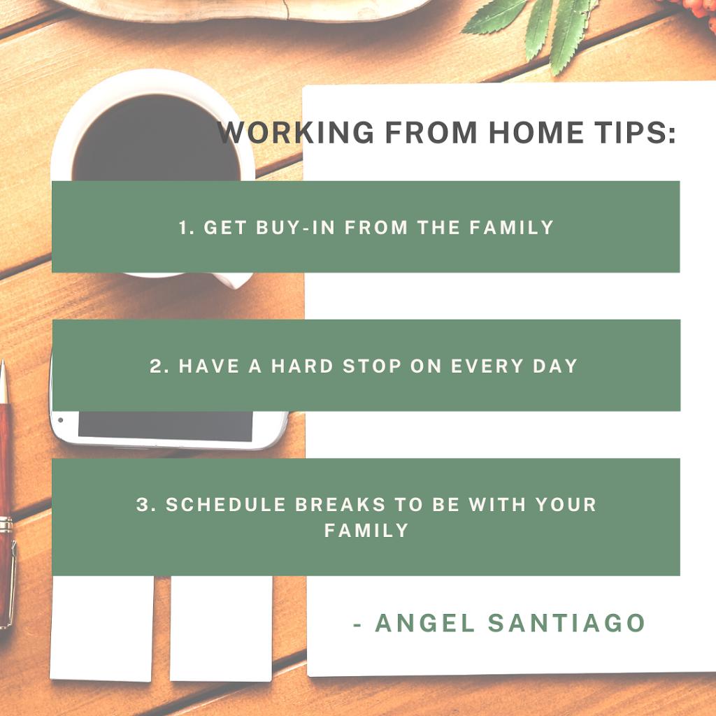 Working from home tips: Angel Santiago, www.angelsantiago.com