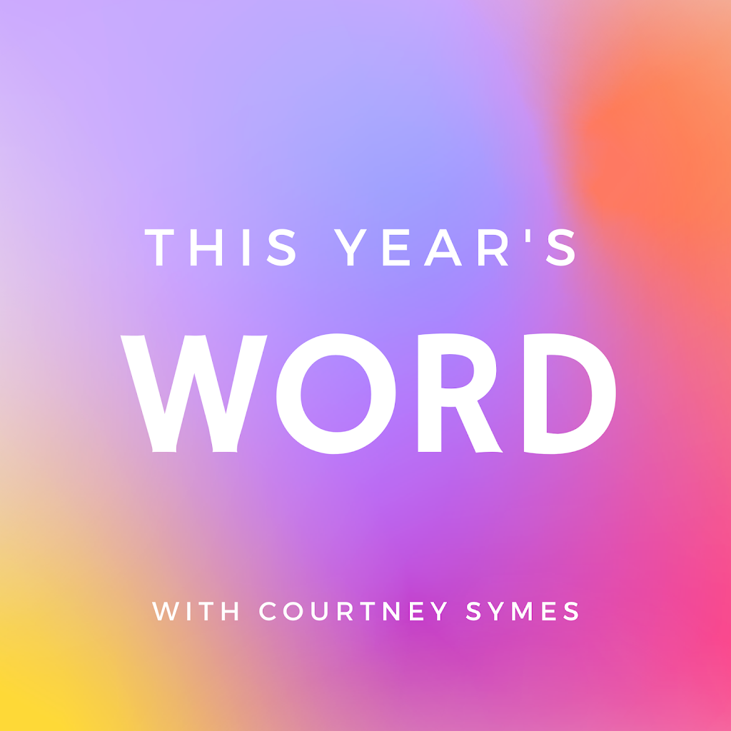 NEW PODCAST! This Year's Word podcast with Courtney Symes